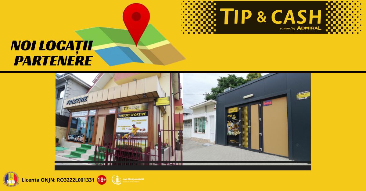 Locatii noi partenere TIP&CASH