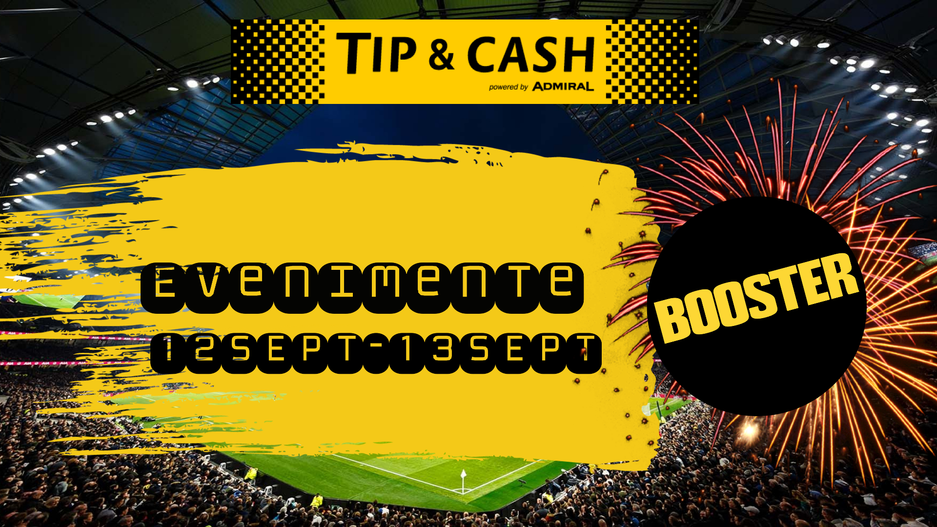 TIP&CASH BOOSTER 12-13SEPT